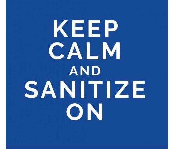 "The image reads, ""keep calm and sanitize on"""